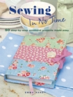 Sewing in No Time : 50 step-by-step weekend projects made easy - eBook