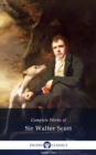 Delphi Complete Works of Sir Walter Scott (Illustrated) - eBook