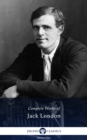 Delphi Complete Works of Jack London (Illustrated) - eBook