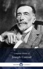 Delphi Complete Works of Joseph Conrad (Illustrated) - eBook