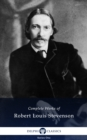 Delphi Complete Works of Robert Louis Stevenson (Illustrated) - eBook