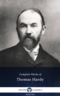 Delphi Complete Works of Thomas Hardy (Illustrated) - eBook