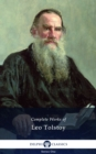Delphi Complete Works of Leo Tolstoy (Illustrated) - eBook
