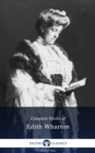 Delphi Complete Works of Edith Wharton (Illustrated) - eBook