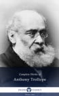 Delphi Complete Works of Anthony Trollope (Illustrated) - eBook