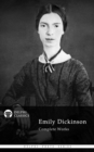 Complete Works of Emily Dickinson (Delphi Classics) - eBook