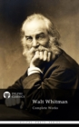 Complete Works of Walt Whitman (Delphi Classics) - eBook