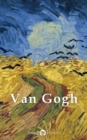Complete Works of Vincent van Gogh (Delphi Classics) - eBook