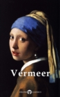 Complete Works of Johannes Vermeer (Delphi Classics) - eBook