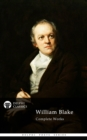 Complete Works of William Blake (Delphi Classics) - eBook