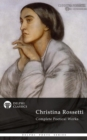 Complete Works of Christina Rossetti (Delphi Classics) - eBook