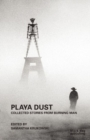 Playa Dust: Collected Stories from Burning Man - Book