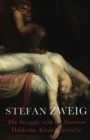 The Struggle with the Daemon : Holderlin, Kleist and Nietzsche - eBook