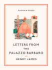 Letters from the Palazzo Barbaro - eBook