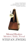 Mental Healers : Mesmer, Eddy and Freud - eBook
