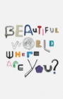 Beautiful World, Where Are You? - Book
