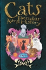 Cats : A Very Peculiar History - Book
