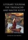 Literary Tourism, the Trossachs and Walter Scott - Book
