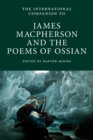 The International Companion to James Macpherson and the Poems of Ossian - Book