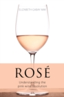 Rose : Understanding the pink wine revolution - Book