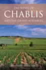 The wines of Chablis and the Grand Auxerrois - Book