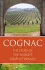Cognac : The story of the world's greatest brandy - Book