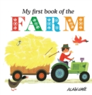 My First Book of the Farm - Book
