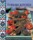 Recipes from a Turkish Kitchen : Traditions, Ingredients, Tastes, Techniques - Book