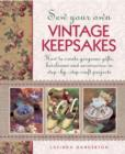 Sew Your Own Vintage Keepsakes - Book
