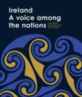 Ireland : A voice among the nations - Book
