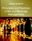 Principles and Practices of Bar and Beverage Management : raising the bar - eBook
