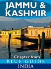 Jammu & Kashmir - Blue Guide Chapter : from Blue Guide India - eBook