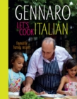 Gennaro Let's Cook Italian : Favourite Family Recipes - eBook