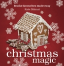Christmas Magic : festive favourites made easy - eBook