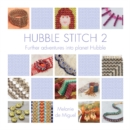 Hubble Stitch 2 : Further adventures into planet Hubble - Book