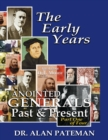 The Early Years, Anointed Generals Past and Present (Part One) - eBook