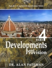 Developments and Provision: The Age of Apostolic Apostleship Series, Part 4 - eBook