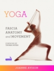 Yoga: Fascia, Anatomy and Movement - Book