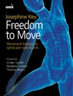 Freedom to Move : Movement Therapy for Spinal Pain and Injuries - Book