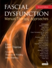 Fascial Dysfunction : Manual Therapy Approaches - Book