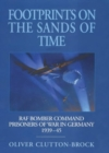 Footprints on the Sands of Time : RAF Bomber Command Prisoners-of-War in Germany 1939 - 1945 - eBook