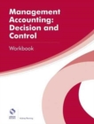 Management Accounting: Decision and Control Workbook - Book