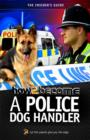 How to Become A Police Dog Handler - Book