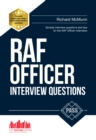 RAF Officer Interview Questions and Answers : How to Pass the RAF Officer Aircrew and Selection Centre Interviews - Book
