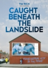 Caught Beneath the Landslide - Book