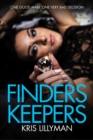 Finders Keepers : One Good Man, One Very Bad Decision - eBook