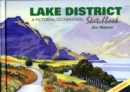 Lake District Sketchbook : A Pictorial Celebration - Book