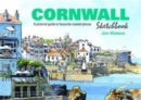 Cornwall Sketchbook : A Pictorial Guide to Favourite Coastal Places - Book