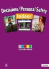 Decisions / Personal Safety - Indoors: Colorcards - Book