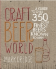 Craft Beer World : A guide to over 350 of the finest beers known to man - eBook